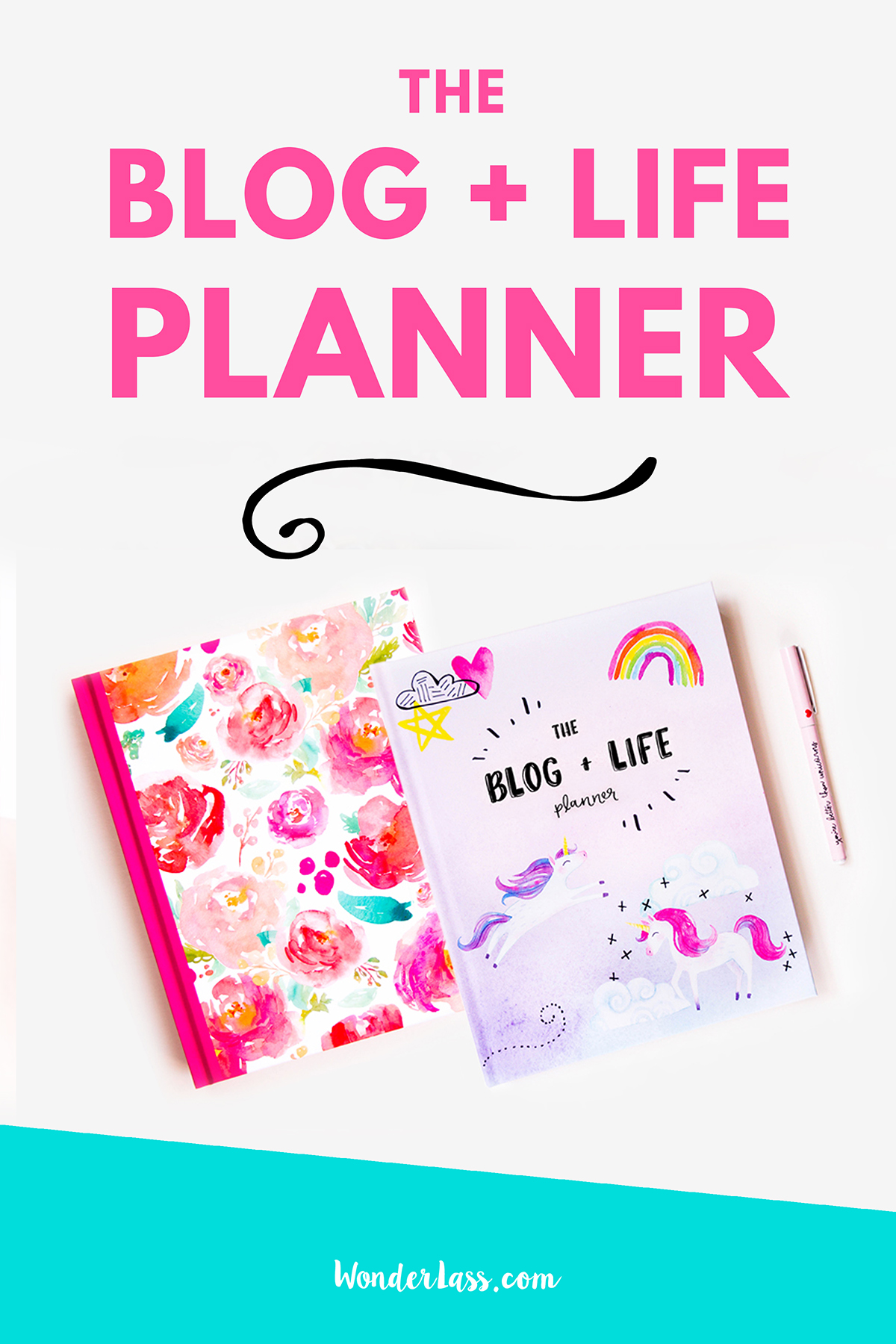 The Blog + Life Planner | Looking for the perfect blogging and online business planner? Check out the Blog + Life Planner for entrepreneurs! | Wonderlass