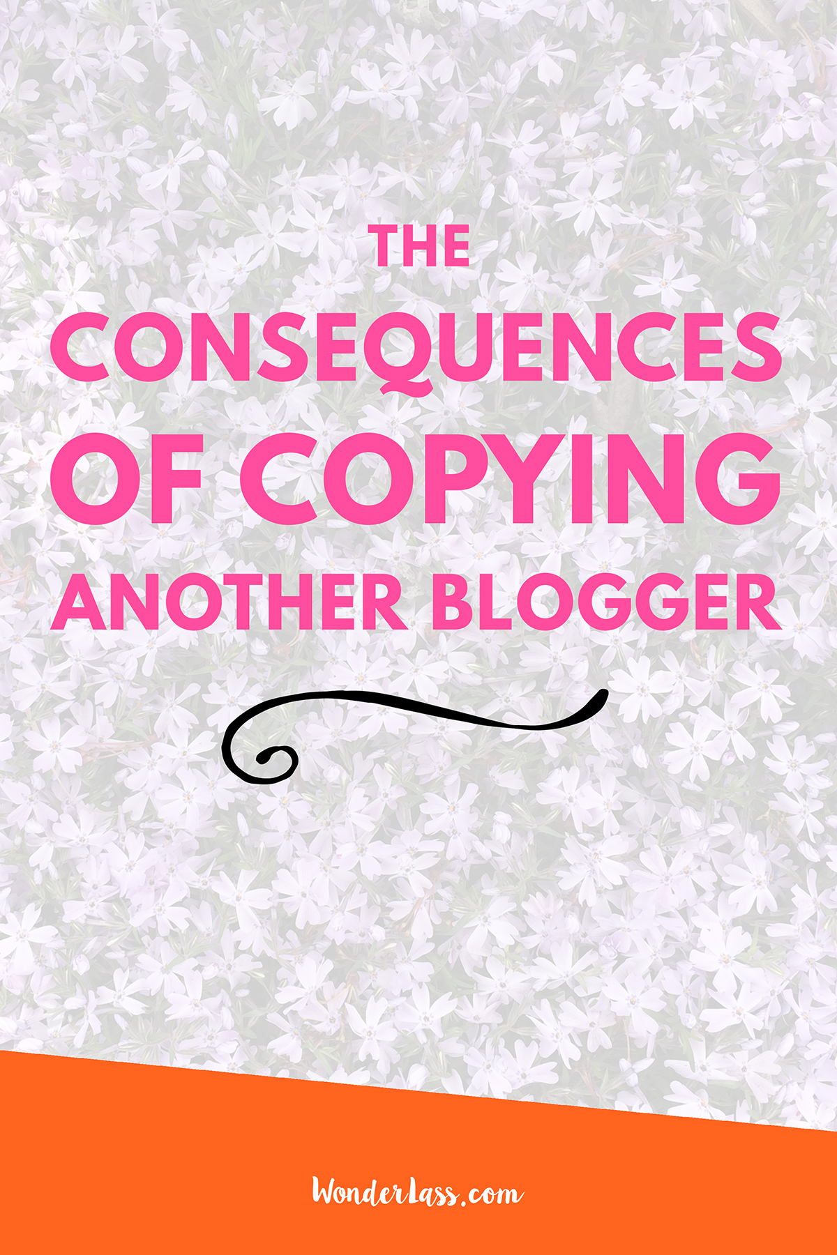 My Biggest Blogging Mistake: The Consequences of Copying Another Blogger | Wonderlass