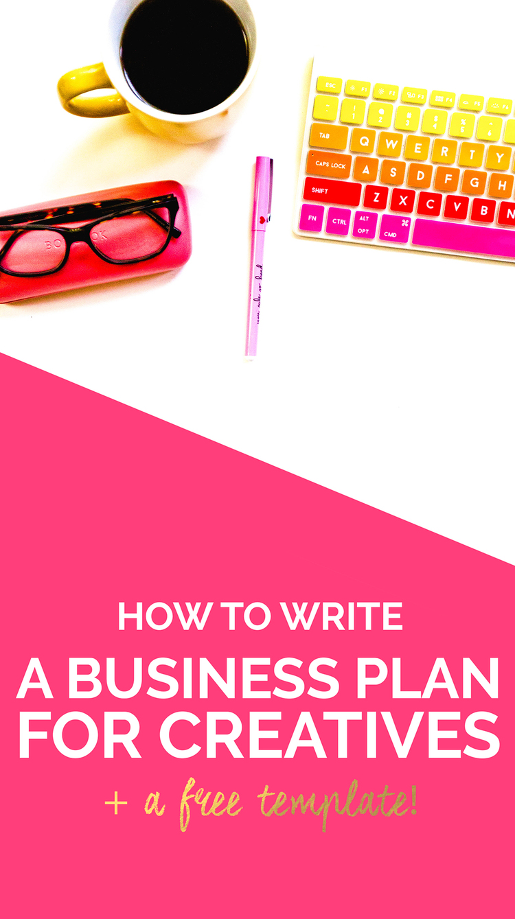 How to Write a Business Plan for Creatives (Plus a Free Editable Template!) | Wonderlass
