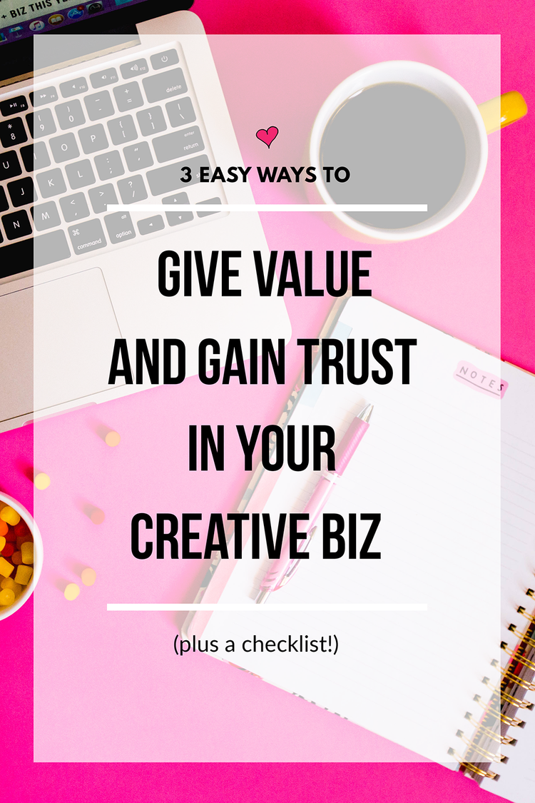 3 Easy Ways to Give Value and Gain Trust in Your Online Business | Wonderlass