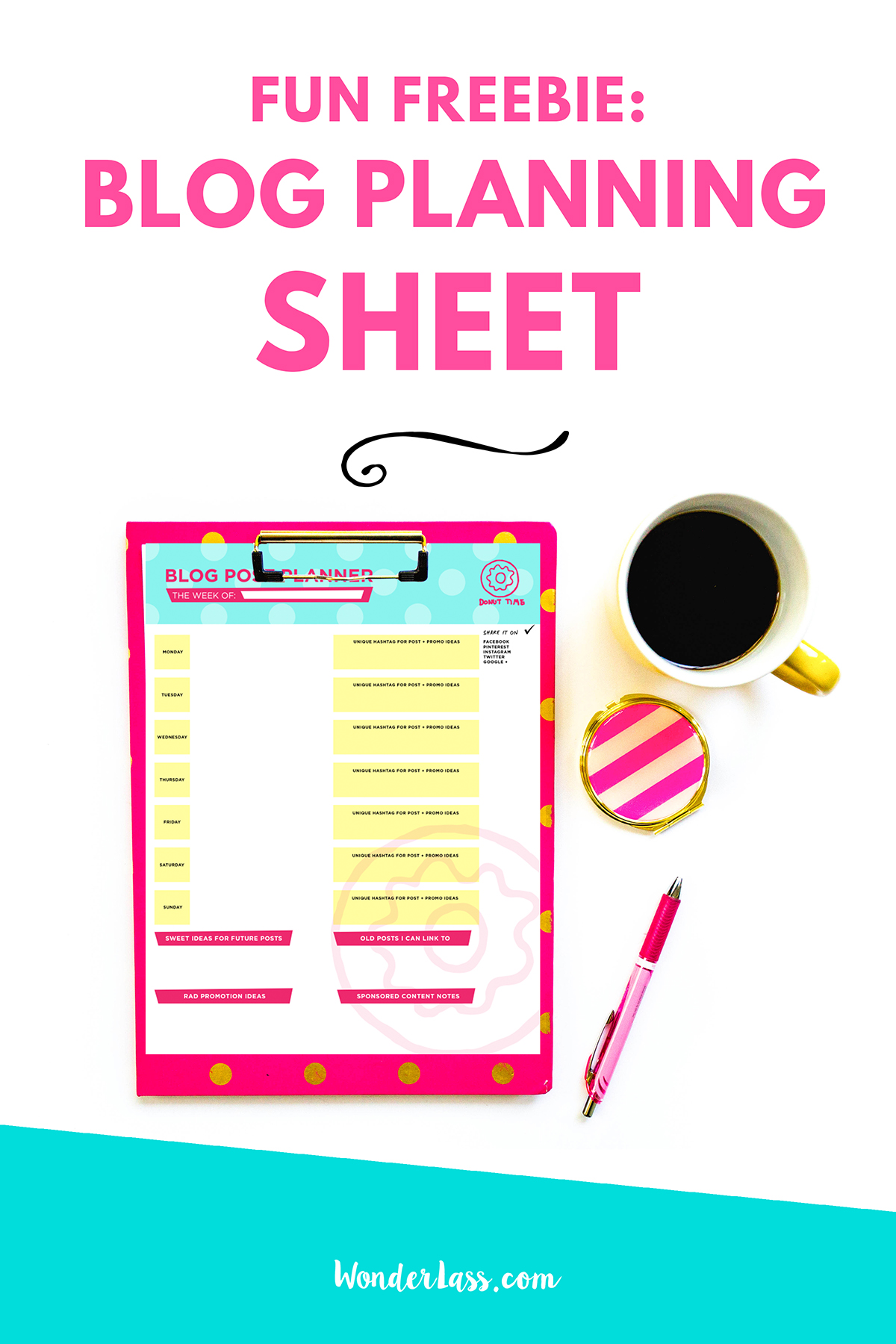 Fun Freebie: Blog Planning Sheet! | Learn how to plan the perfect blog post and epic content with this blog planning sheet. | Wonderlass