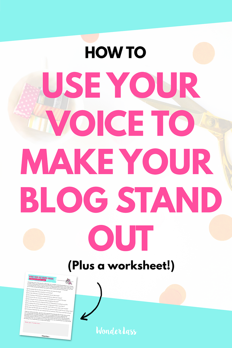 How to Use Your Voice to Make Your Blog Stand Out | Learn how to discover your voice. | Wonderlass