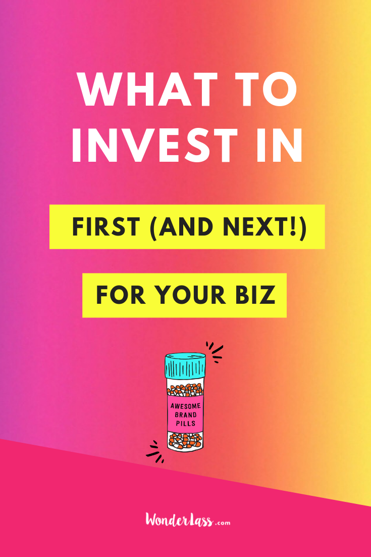 What to Invest in First (and Next!) For Your Biz