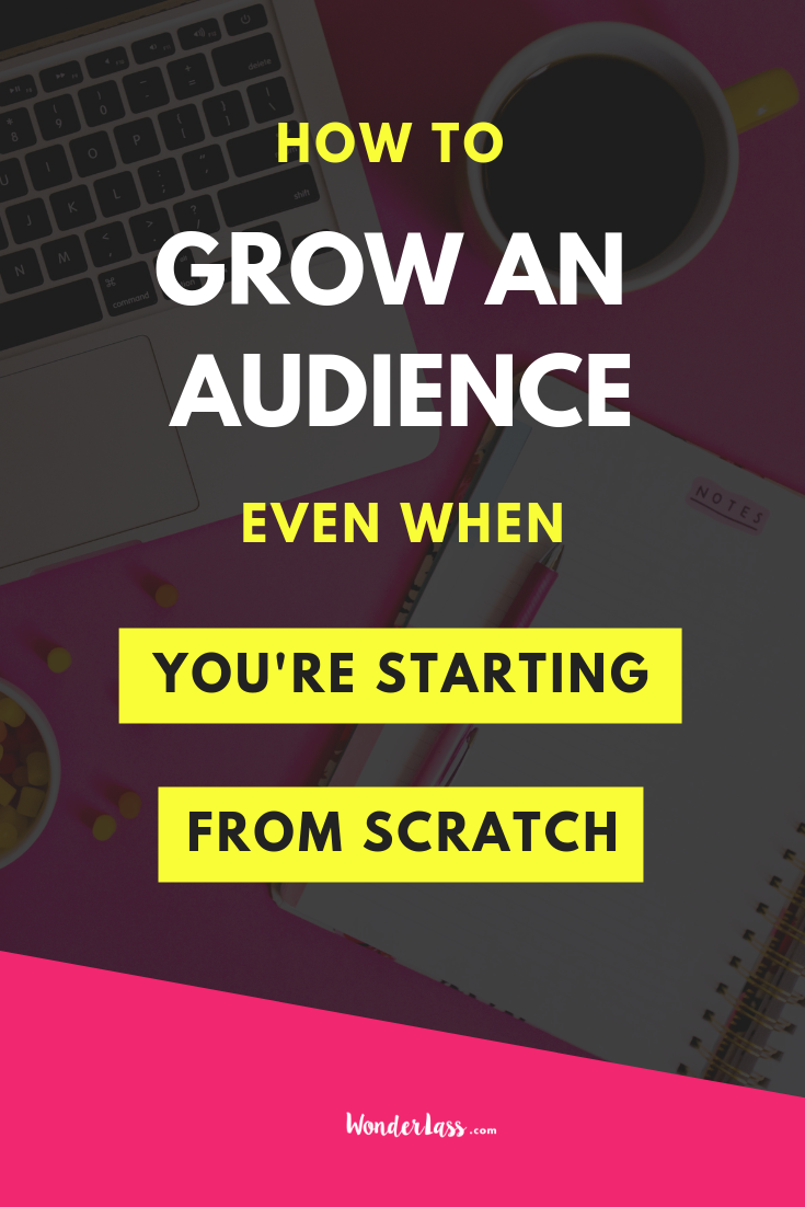 Click through to learn how to Grow an Audience (Even When You're Starting From Scratch!) #businesstips #onlinemarketing #emaillist #passiveincome #contentmarketing
