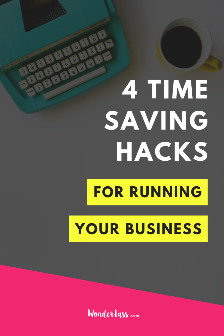 Ever wonder how you can save time and be more productive in your business? Here are Four Time Saving Hacks for Running Your Business  so you can get better results! #goalsetting #productivitytips #todolist #savetime #businessplanning