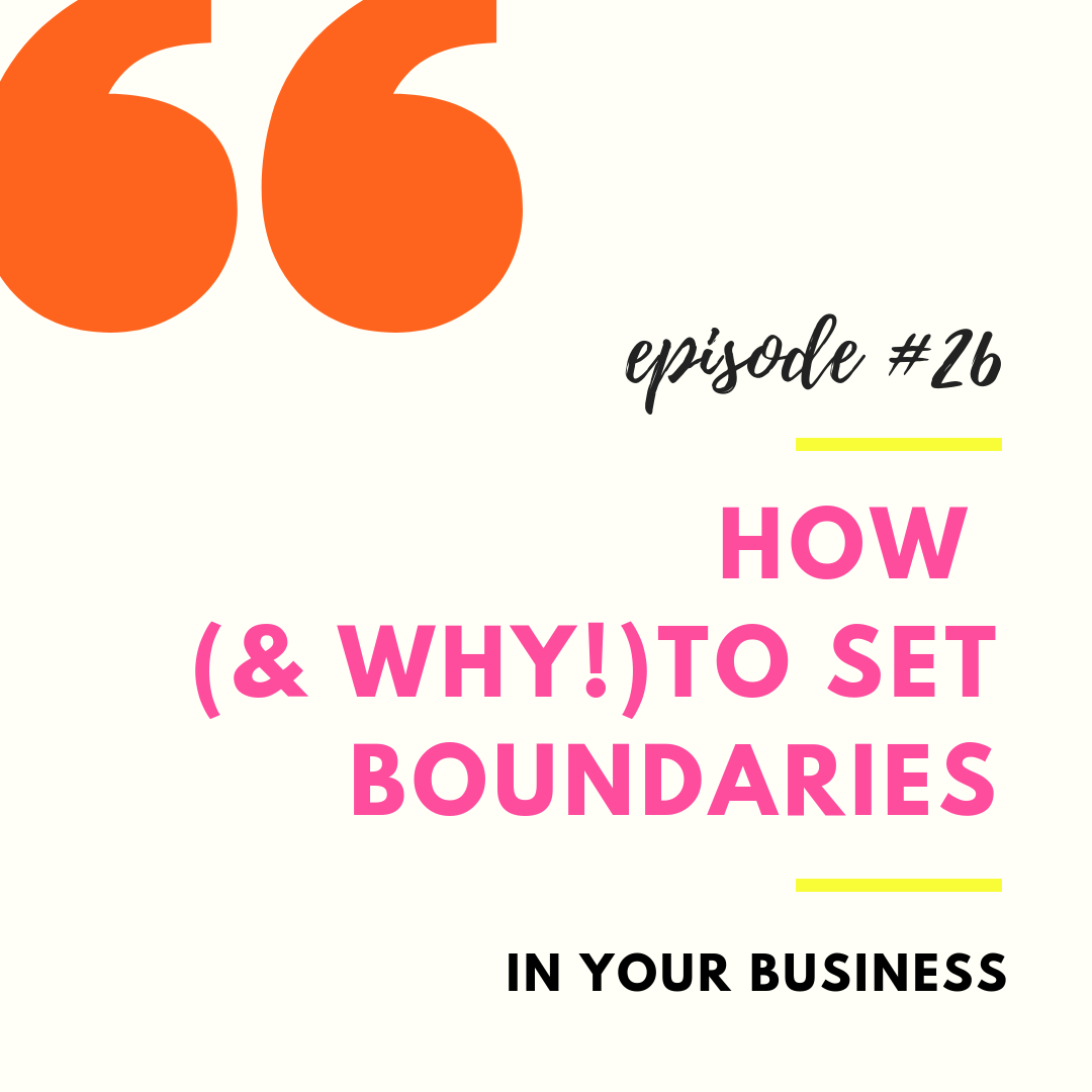 how (and why) to set boundaries in your buiness.png