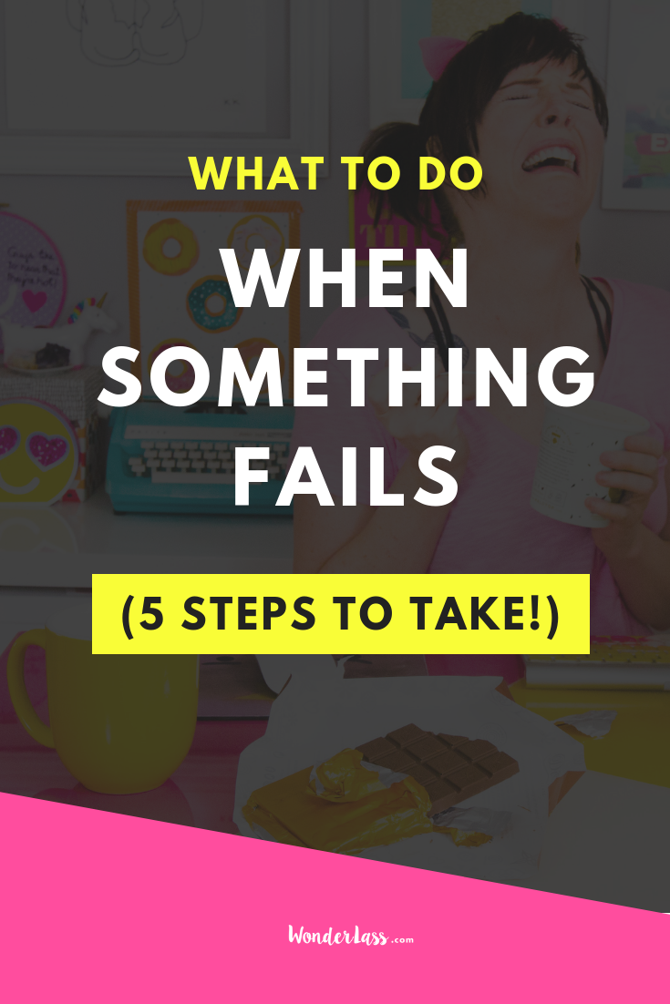 What to do when something fails (5 steps to take).png