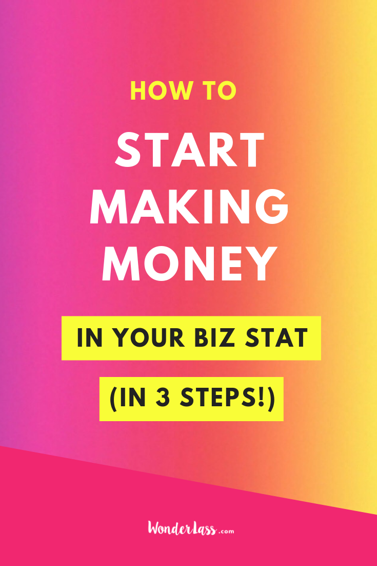 Start Making Money in Your Biz Stat.png