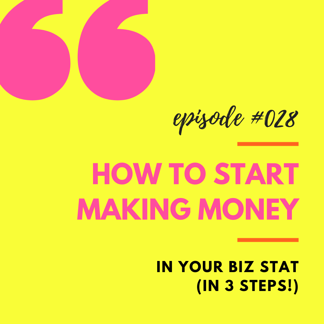Start Making Money in Your Biz.png