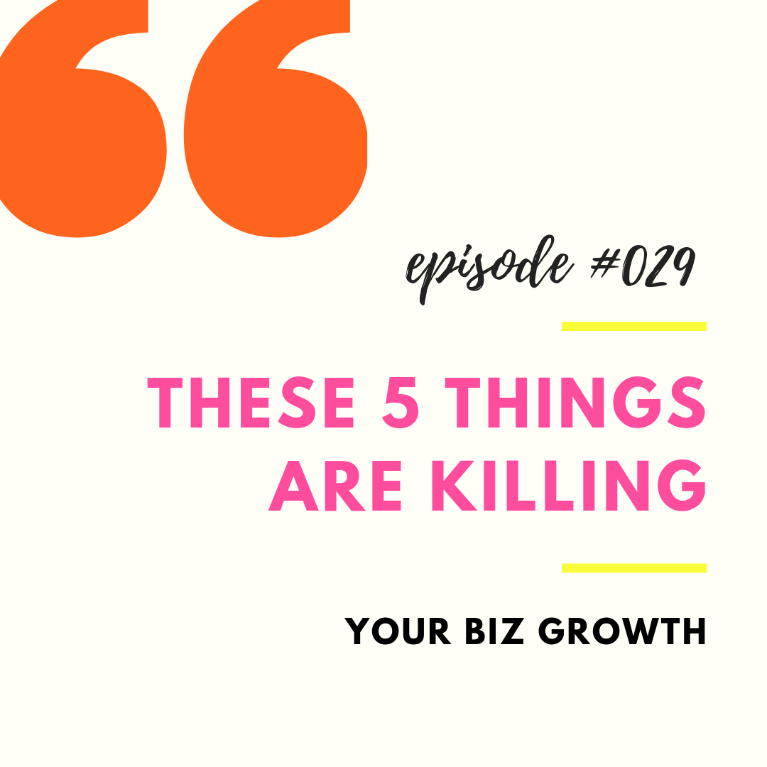 5 Things Killing Biz Growth.png