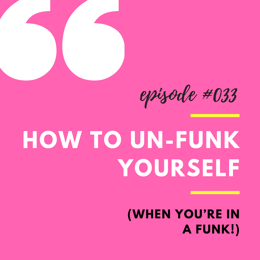 How to Unfunk Yourself.png