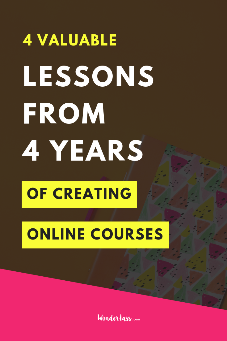 4 Valuable Lessons from 4 years of creating online courses.png