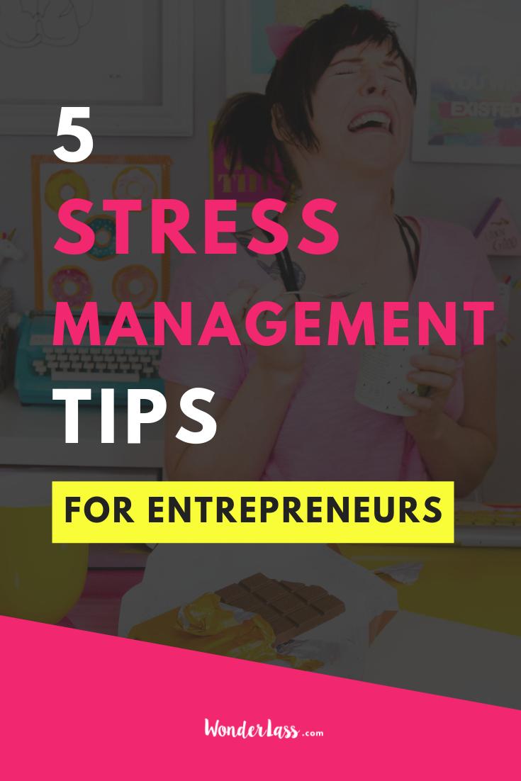 5 Stress Management Tips for Entrepreneurs.png