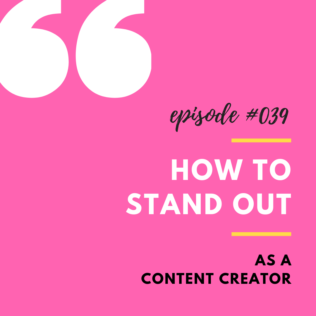 039_How to Stand Out as a content creator 2.png