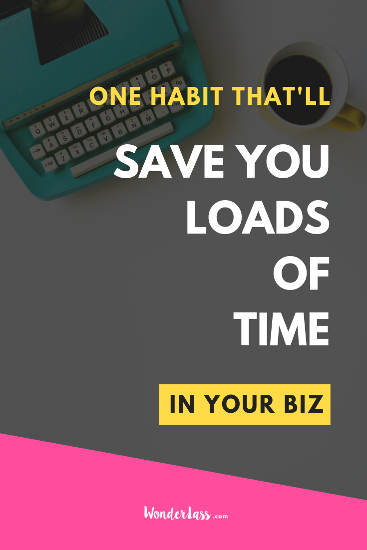 One habit that'll save you loads of time in your biz - 2 (1).png