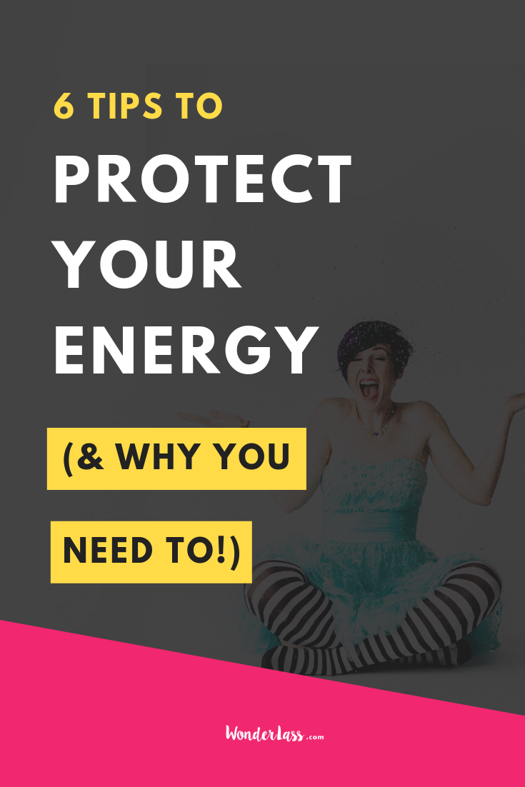 6 tips to protect your energy.png