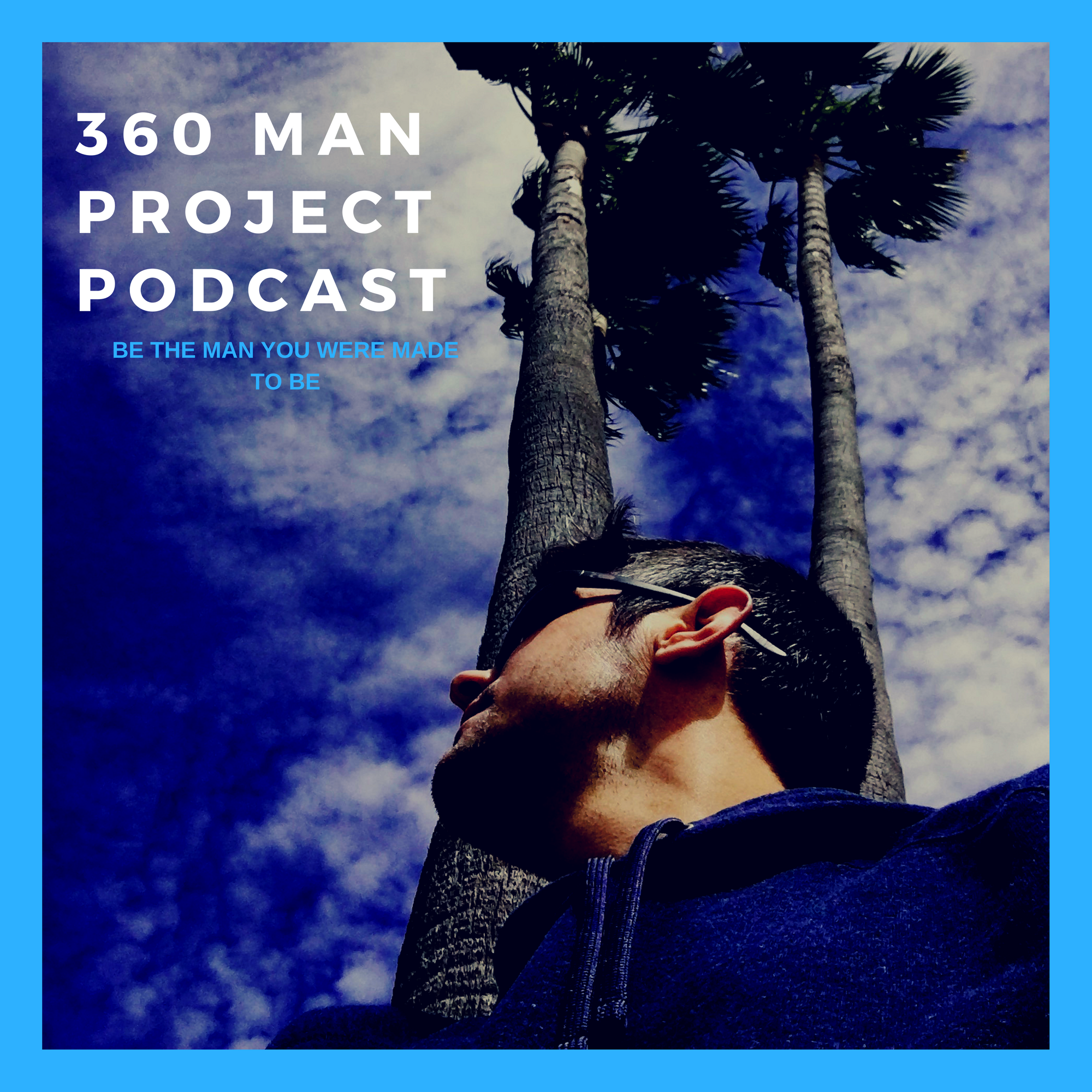 360 Man Project podcast (2).png