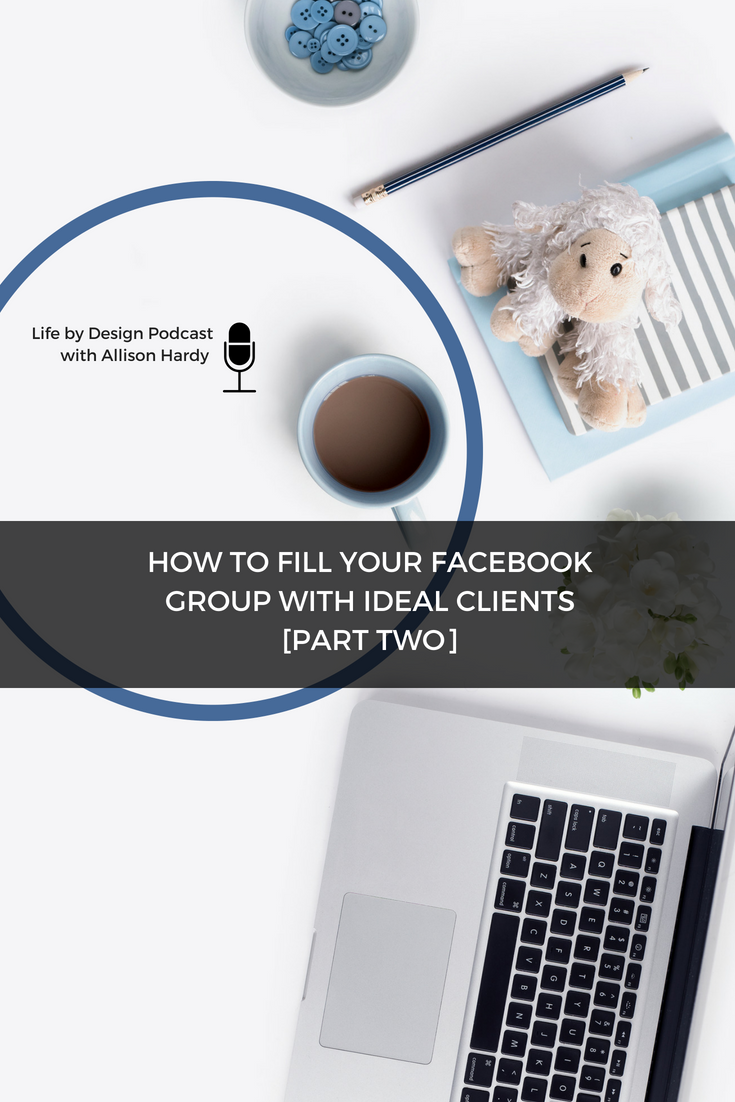 How to fill your Facebook group with ideal clients [Part Two] 1.png