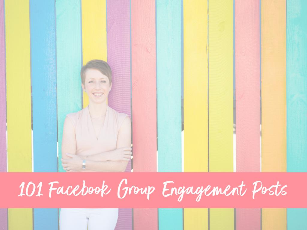 Blog - 101 Facebook Group Engagement Posts.png