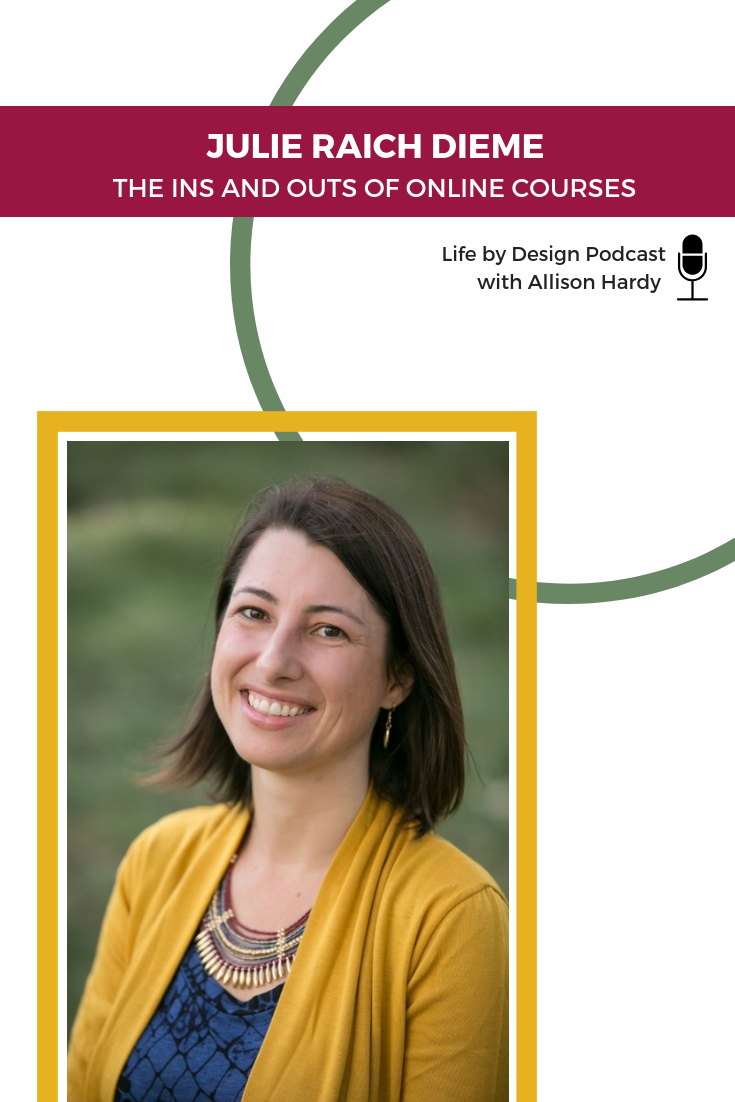 THE INS AND OUTS OF ONLINE COURSES with Julie Raich Dieme - Pinterest 1.png