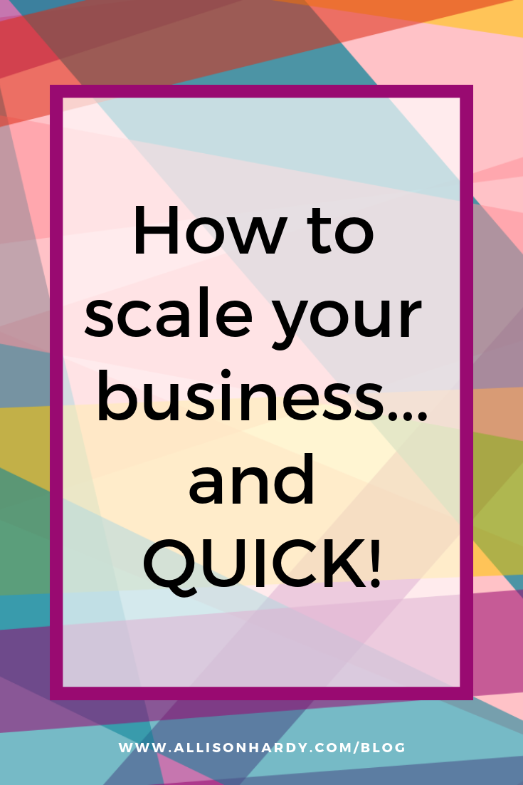 How to scale your business and QUICK - Pinterest 1.png