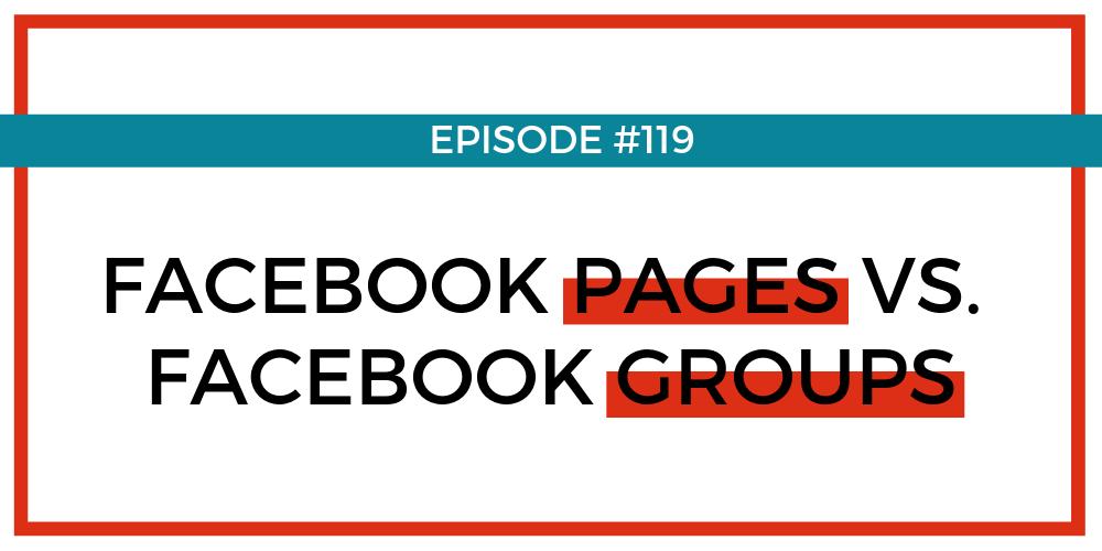 Facebook Pages vs. Facebook Groups - BLOG.png
