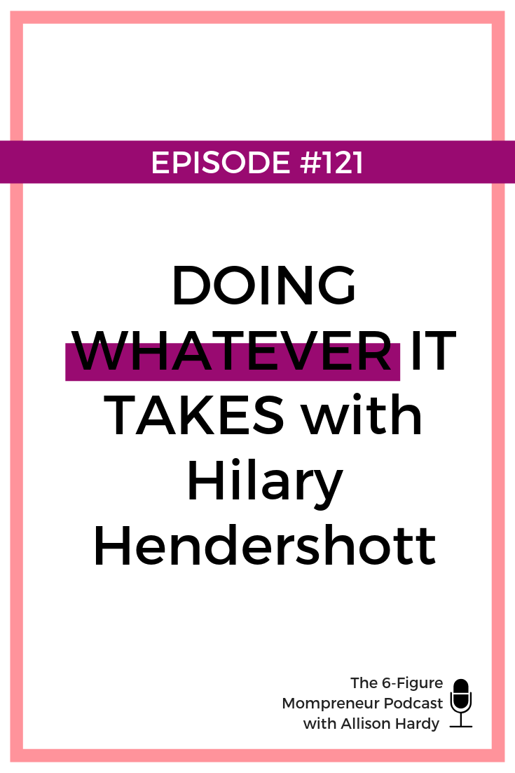 Doing whatever it takes with Hilary Hendershott - Pinterest.png