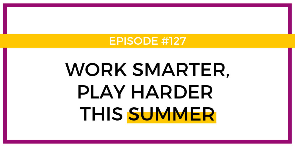 Work smarter, play harder - BLOG.png