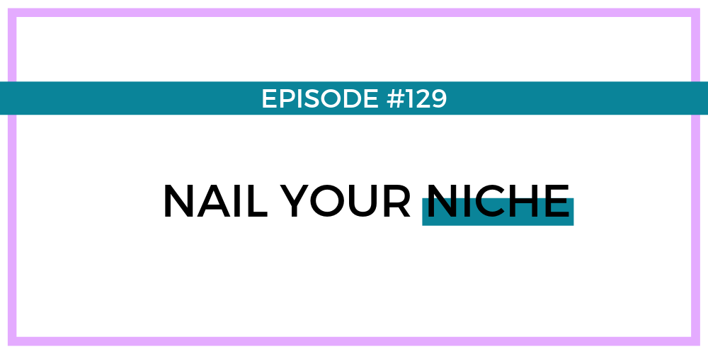 Nail your niche - BLOG-2.png