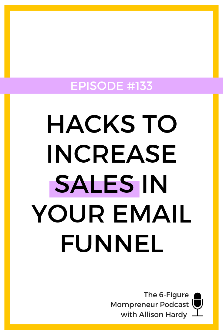Hacks to increase sales in your email funnel - Pinterest.png