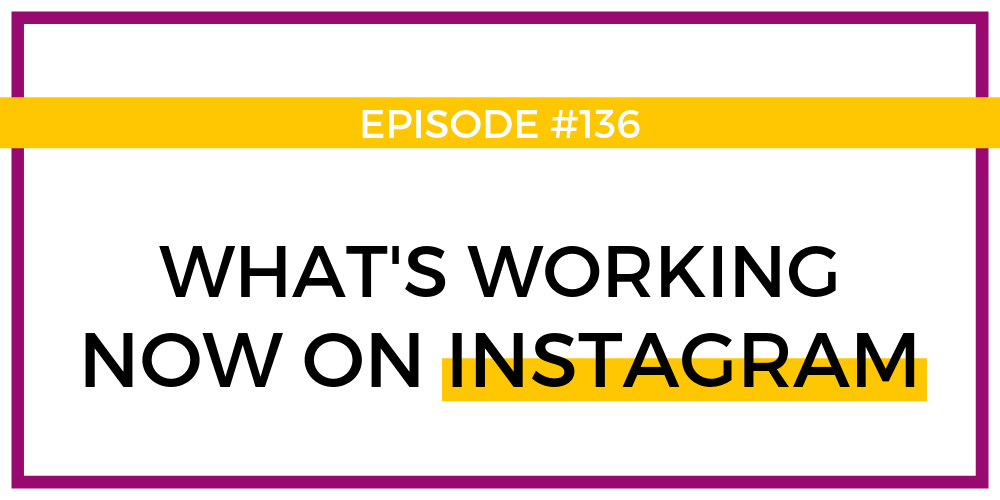 What's working NOW on IG - Blog.png