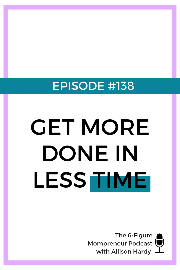 GET MORE DONE IN LESS TIME - Pinterest.png