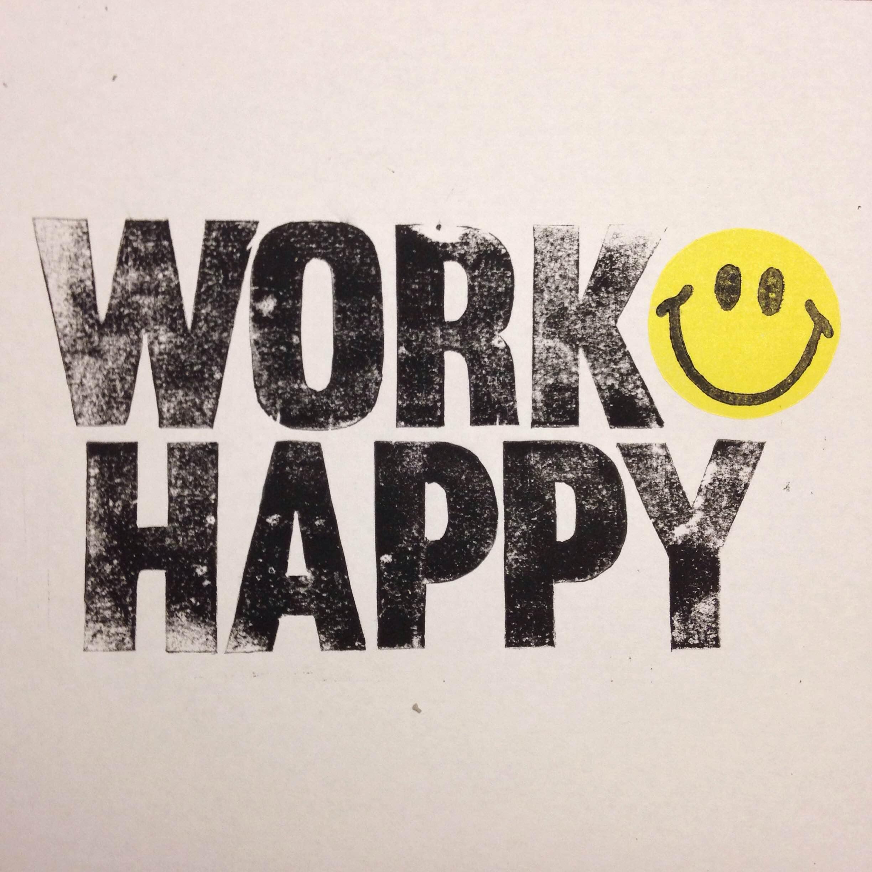 Work Happy - Print Design