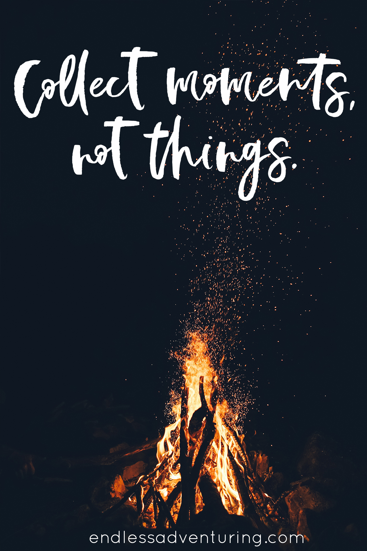 Travel Quote - Collect Moments, Not Things