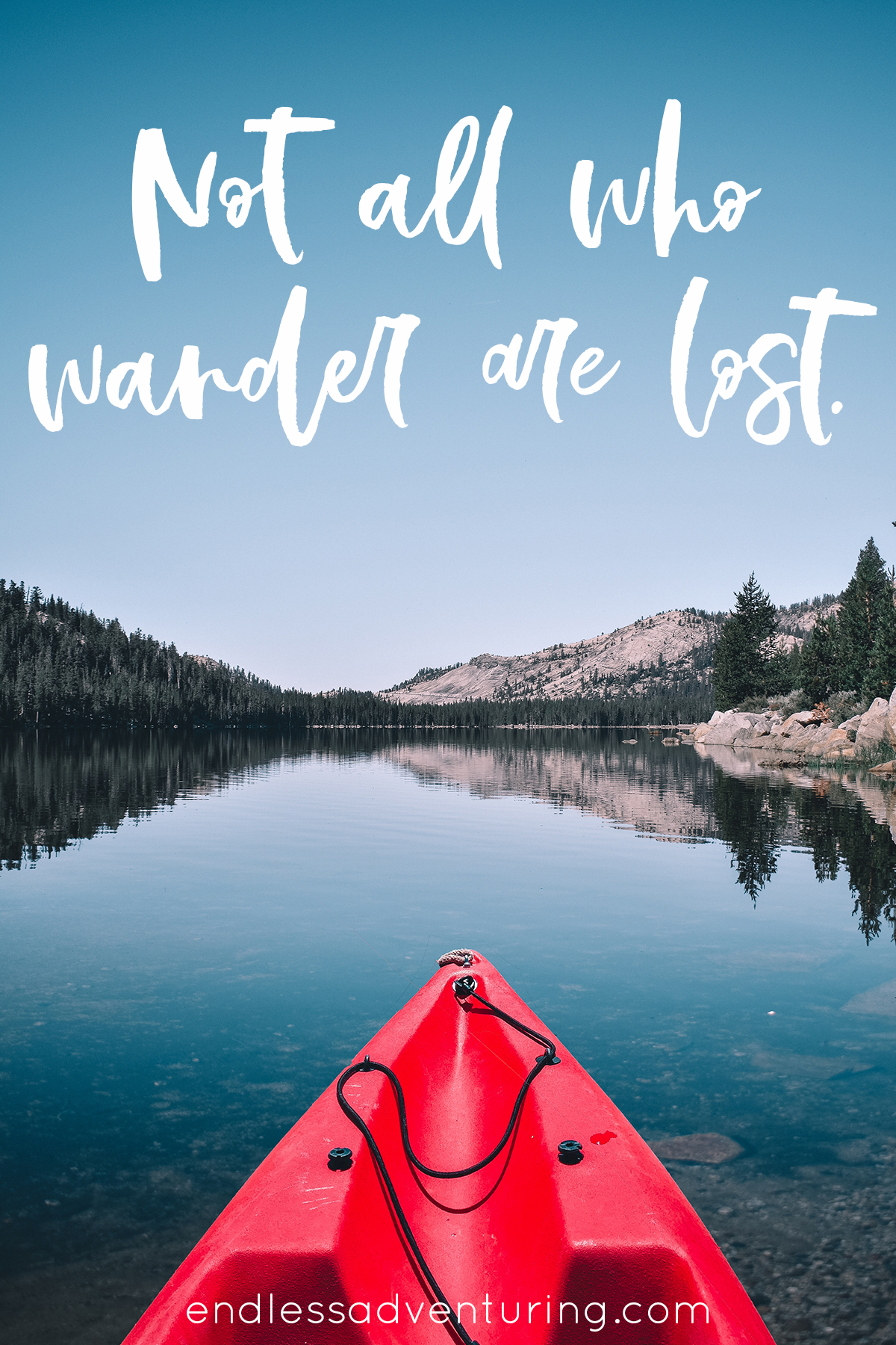 Adventure Quote - Not All Who Wander Are Lost.