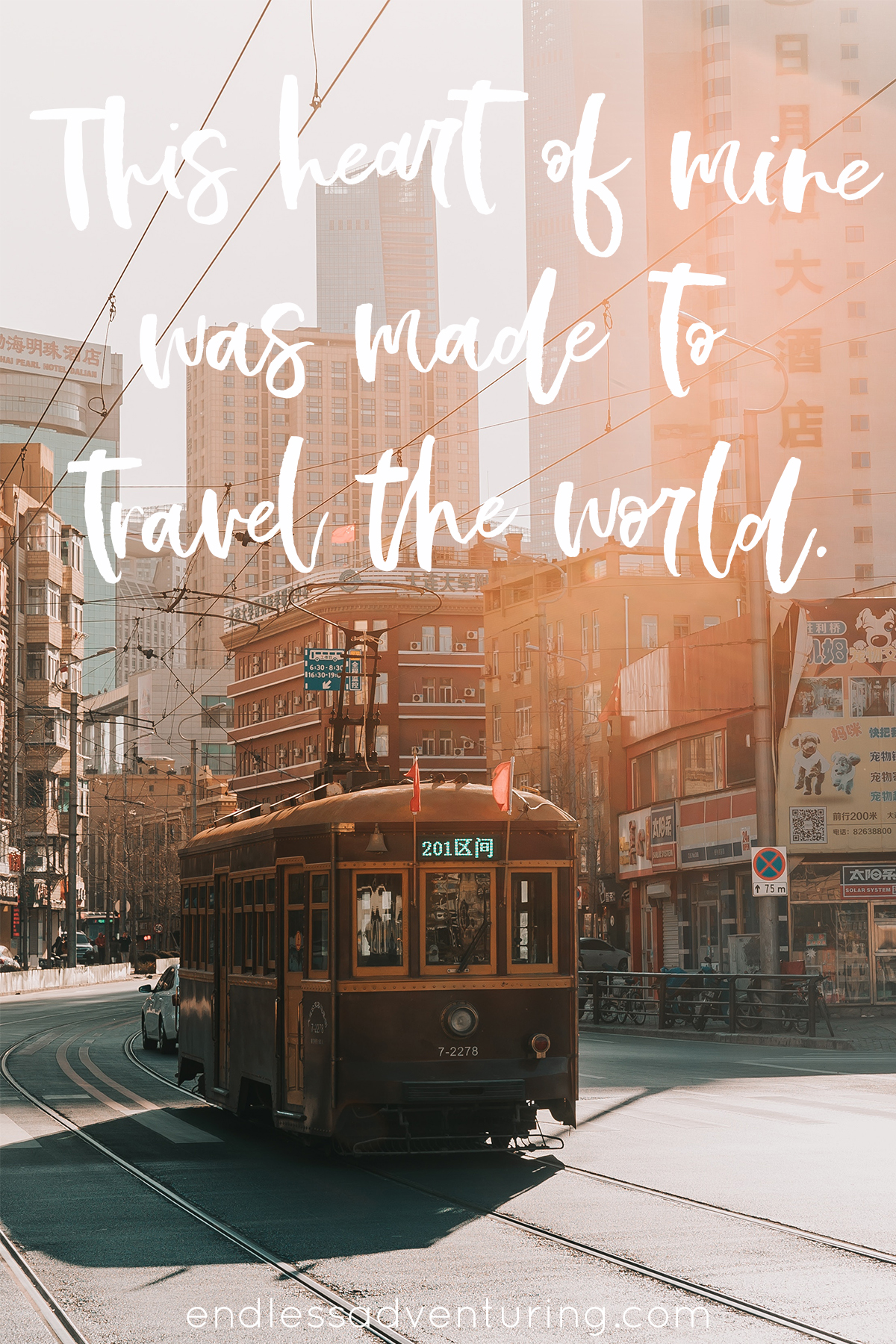 Adventure Quote - This Heart Of Mine Was Made To Travel The World