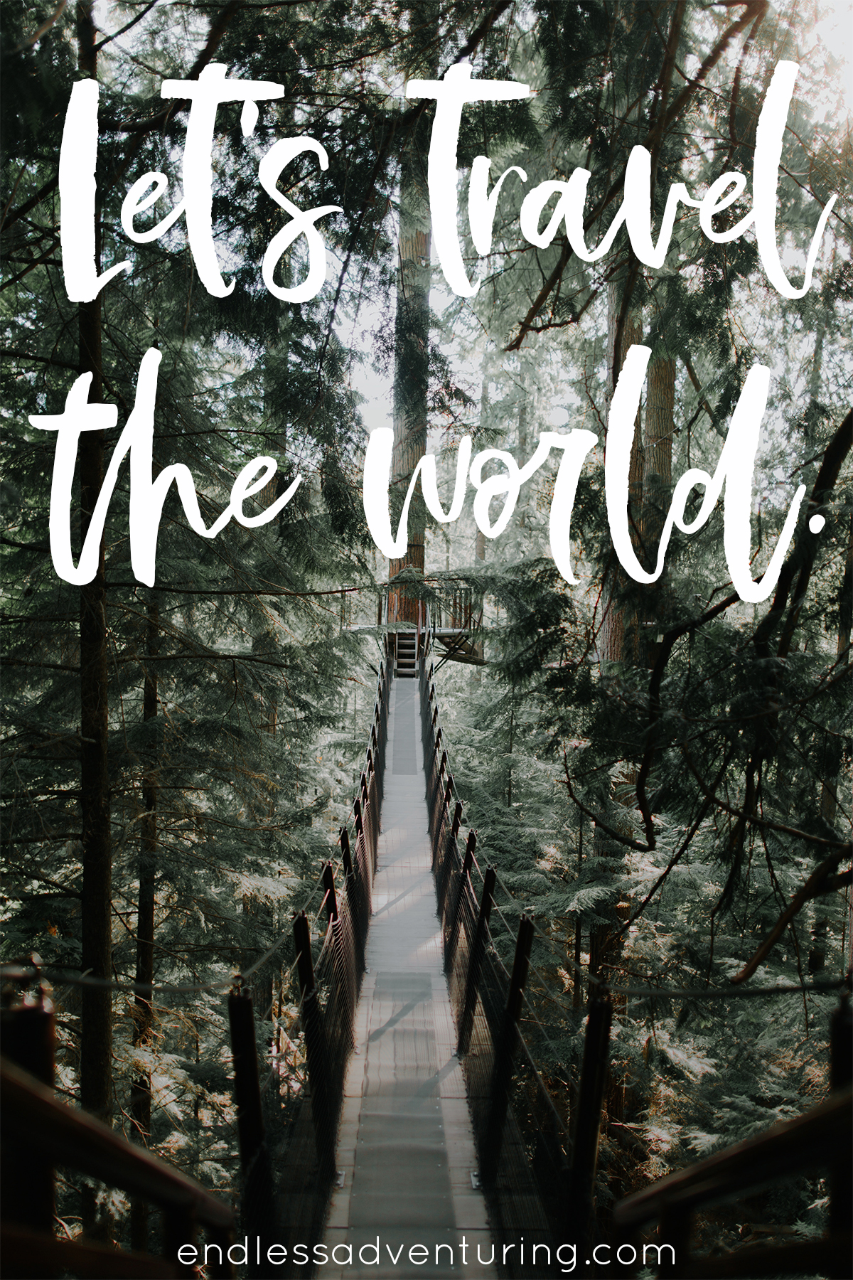 Adventure Quote - Let's Travel The World