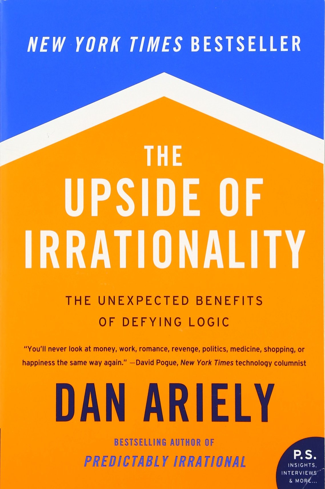 The Upside of Irrationality Ariely