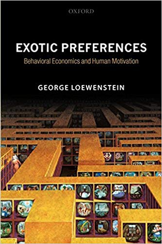 Exotic Preferences Loewenstein