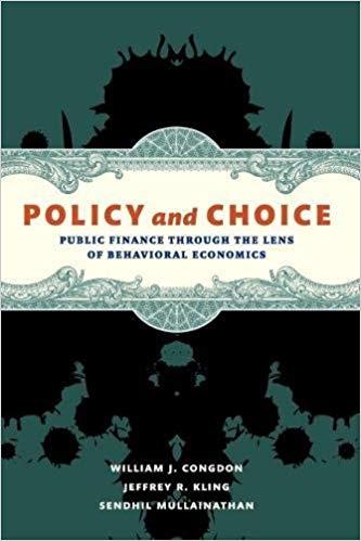 Policy and Choice Mullainathan