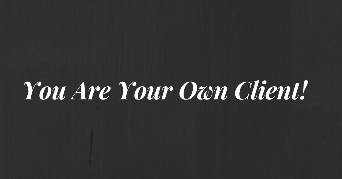 You Are Your Own Client!.png