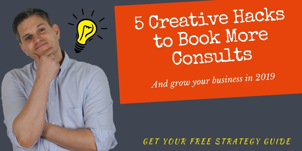 5+Creative+Hacks+to+Book+More+Consults.jpg