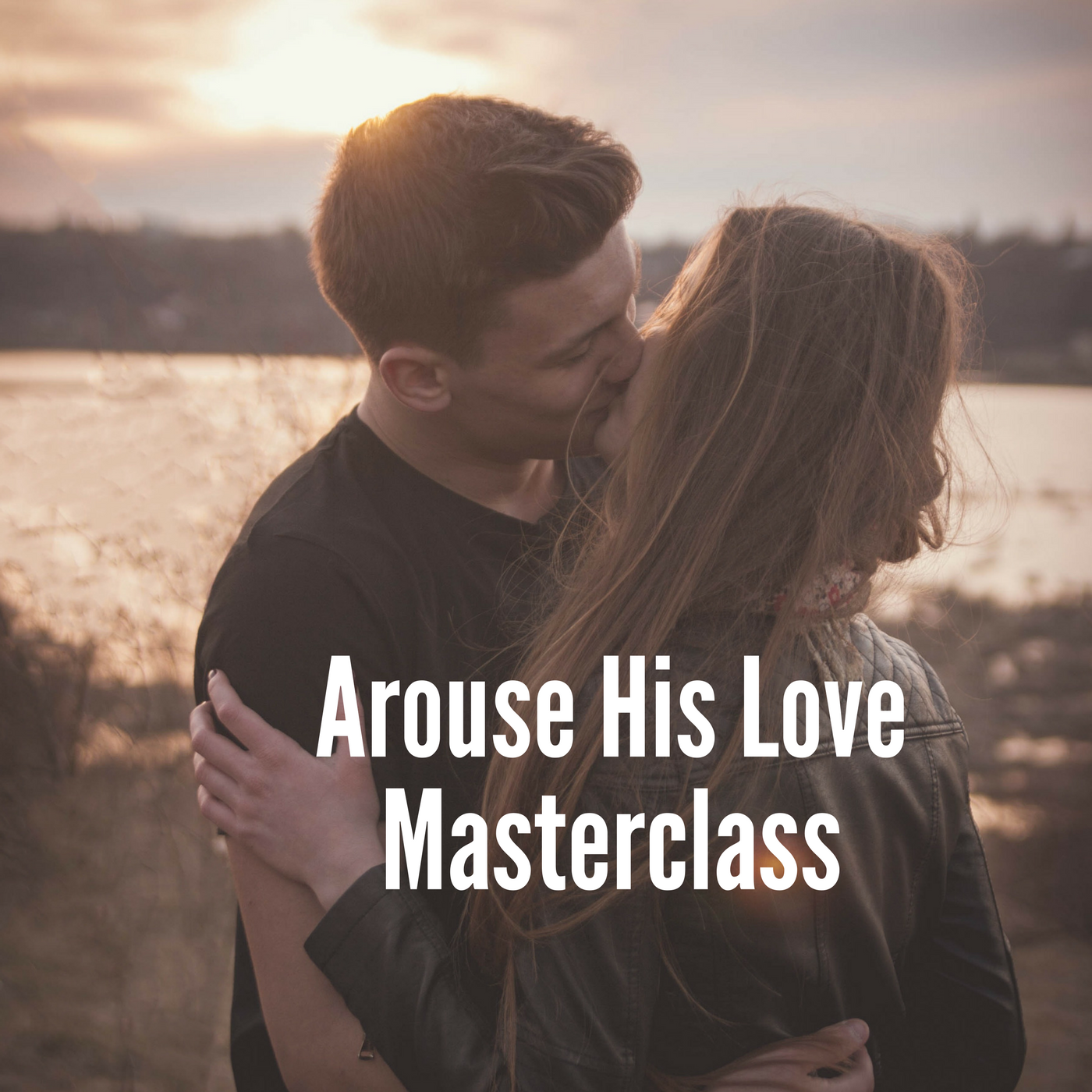 Arouse His LoveMasterclass.png