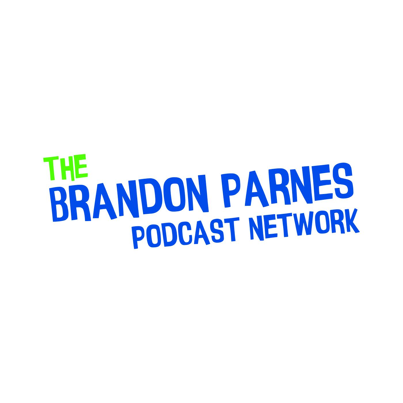 The Brandon Parnes Podcast Network