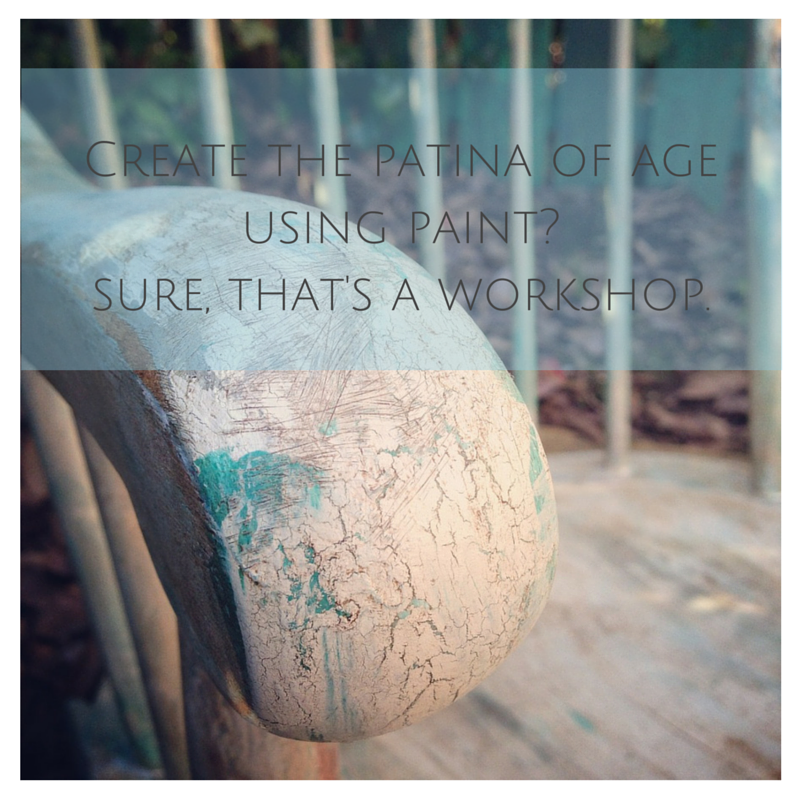 Aged Patina is one of many workshop possibilities.