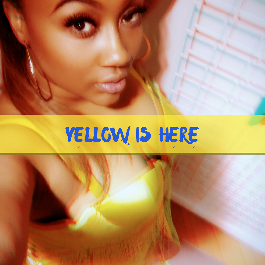 YELLOW IS HERE.png