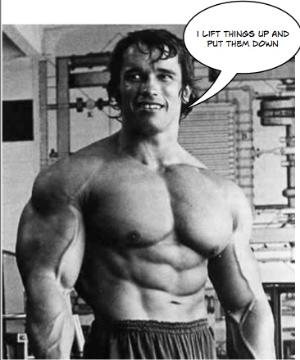 You don't have to be like Arnold to be strong