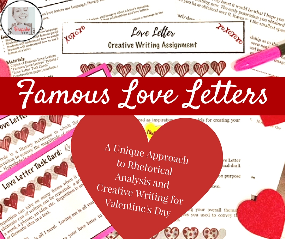 Famous Love Letters A Unique Approach To Rhetorical Analysis And