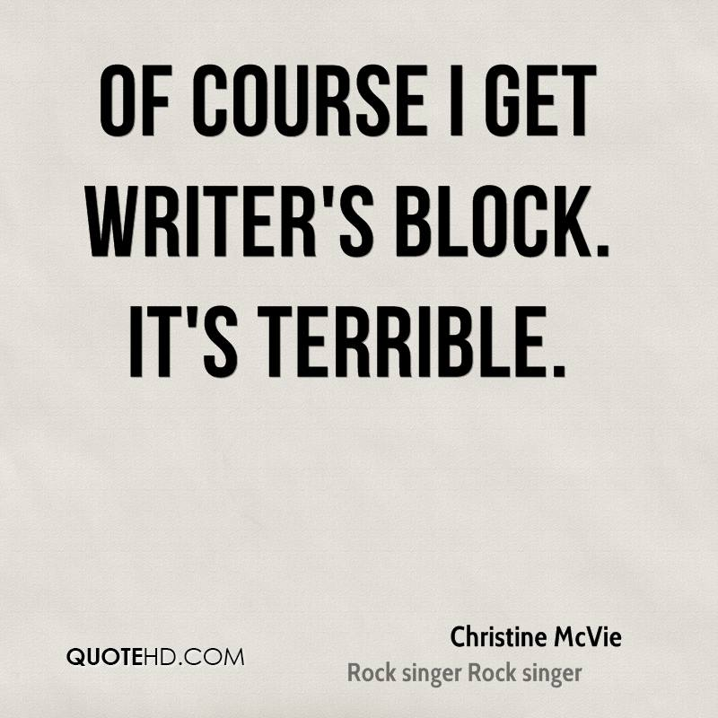 christine-mcvie-quote-of-course-i-get-writers-block-its-terrible.jpg