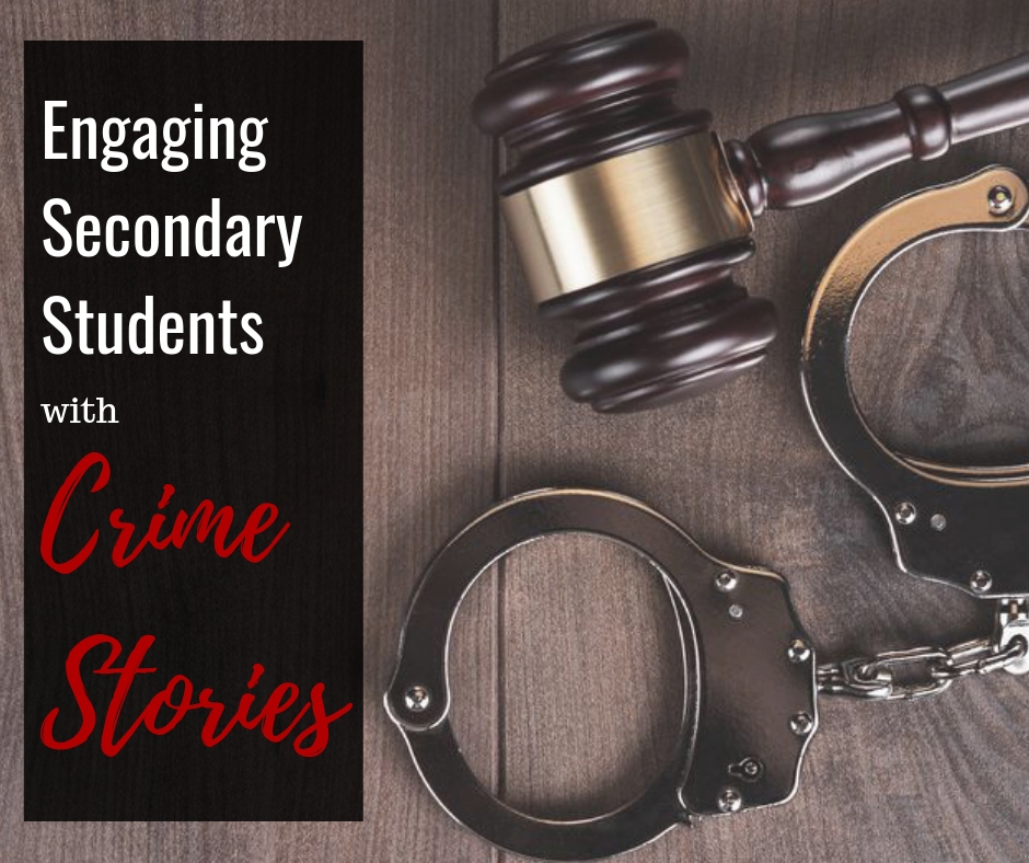 Engaging Secondary Students with Crime Stories Blog COVER.jpg